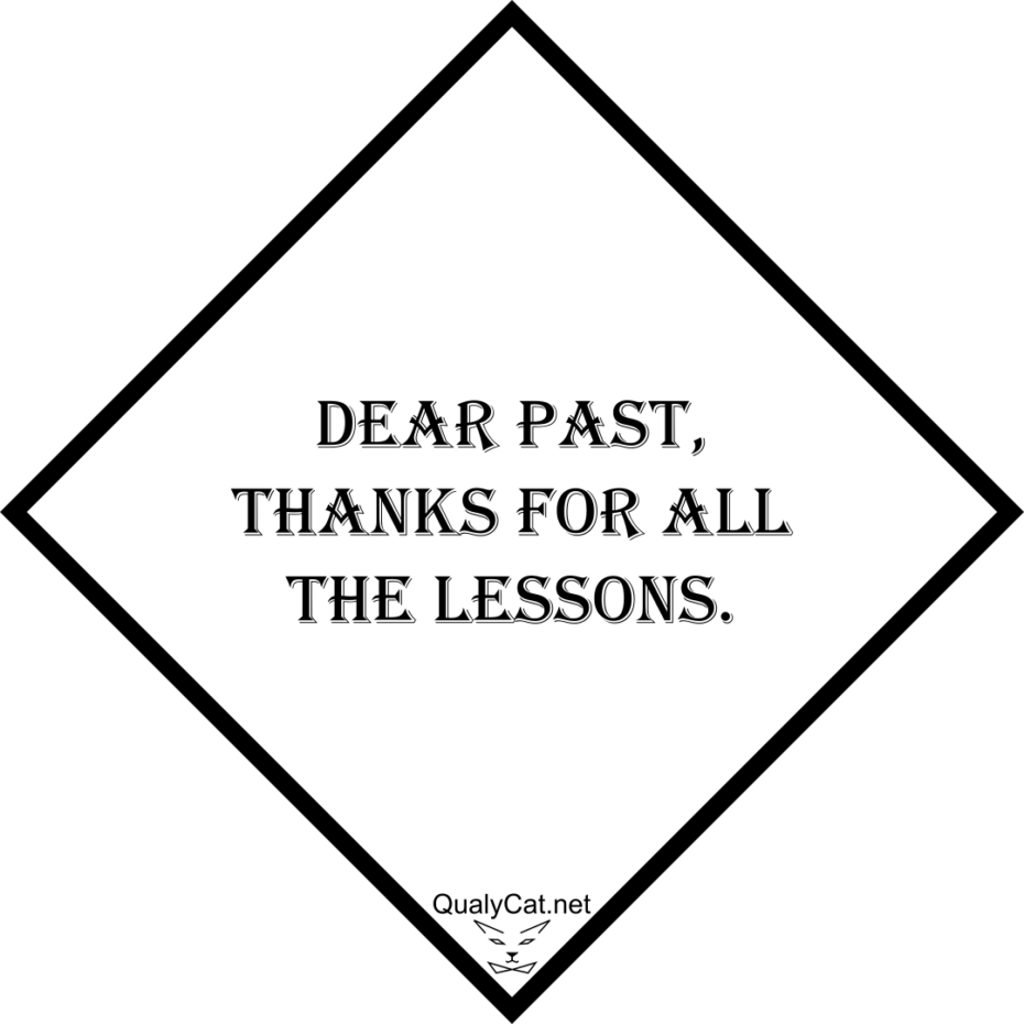 [:en]dear past thanks for the lessons[:]