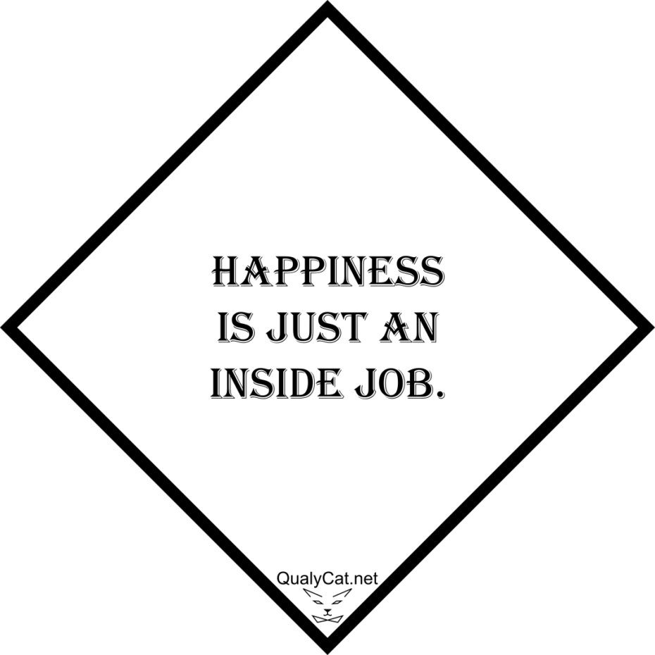 [:de]happiness is just an inside job[:]