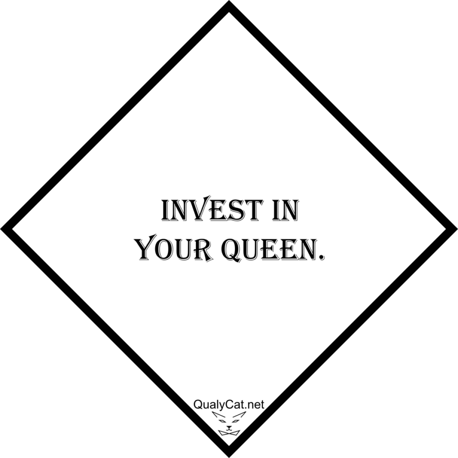 [:en]invest in your queen[:]