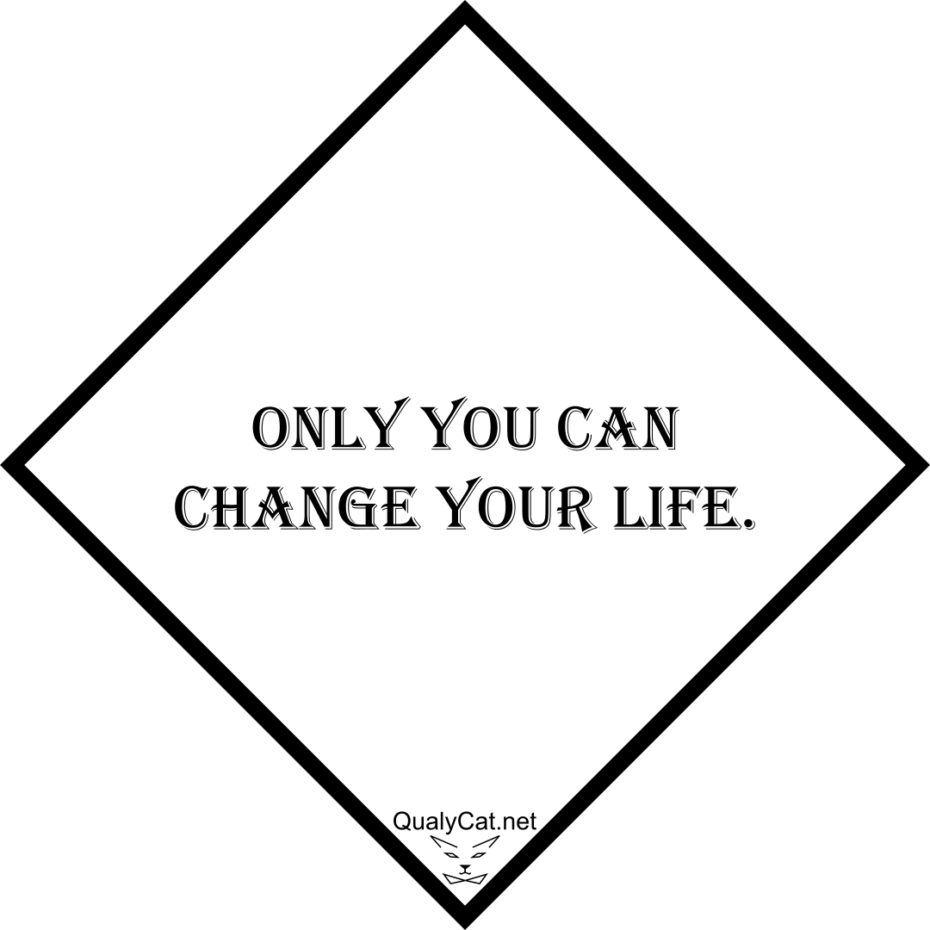 [:en]only you can change your life[:]