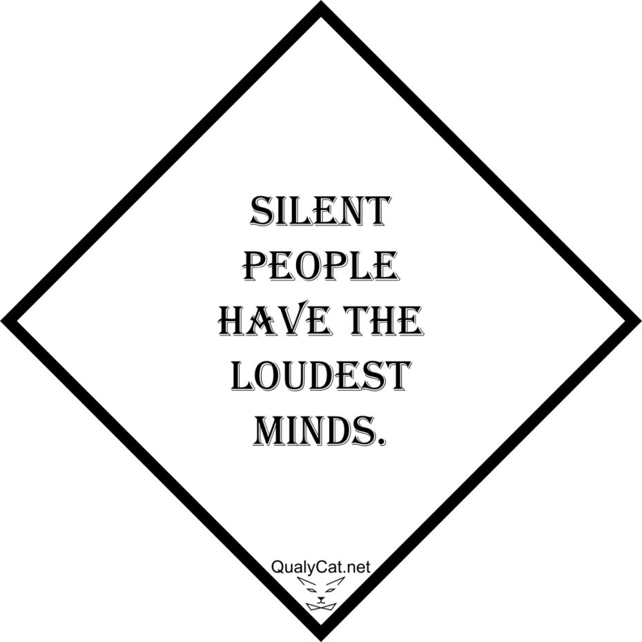 [:en]silent people have the loudest minds[:]