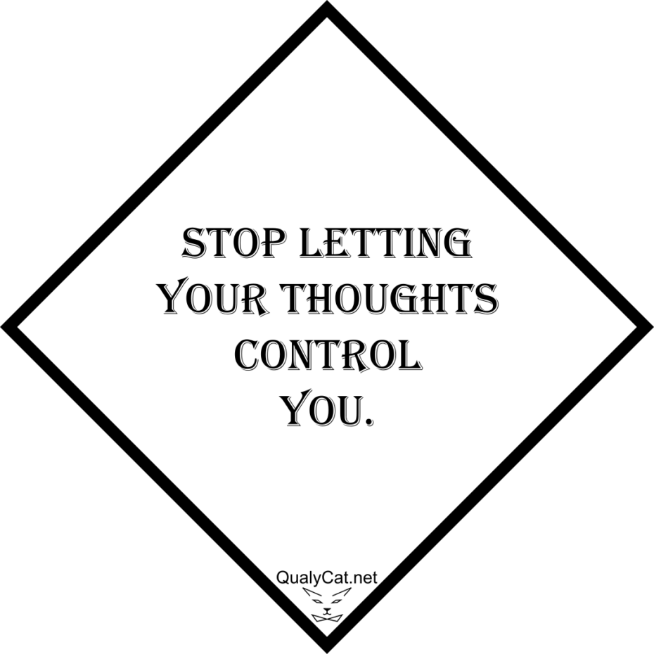 [:en]stop letting your thoughts control you[:]