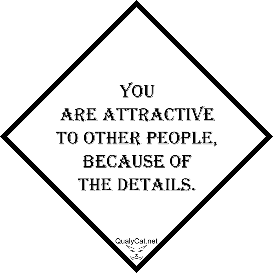 [:en]when you attracted to people because of the details[:]